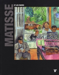 Maria Cristina Maiocchi - Matisse et les fauves.