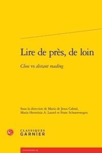 Maria de Jesus Cabral et Maria Herminia Amado Laurel - Lire de près, de loin - Close vs distant reading.