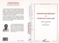 Maria de Loudes Teodoro - Modernisme brésilien et négritude antillaise - Mario de Andrade et Aimé Césaire.