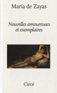 Maria de Zayas - Nouvelles amoureuses et exemplaires.