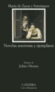 Maria de Zayas y Sotomayor - Novelas amorosas y ejemplares.