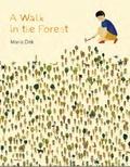 Maria Dek - A walk in the forest.