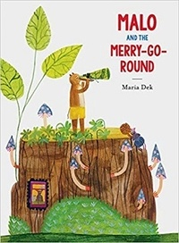 Maria Dek - Malo and the merry-go-round.