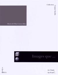 Maria del Pilar Correa Silva - Images que l'on peut toucher.