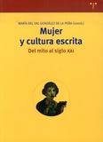 Maria del val Gonzalez de la Pena - Mujer y cultura escrita: del mito al siglo XXI.