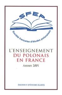 Maria Delaperrière et Hélène Wlodarczyk - L'enseignement du polonais en France - Assises 2001.