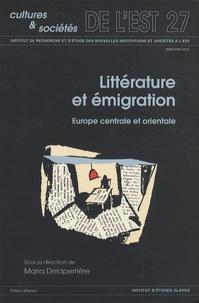 Maria Delaperrière - Littérature et émigration dans les pays de l'Europe centrale et orientale.