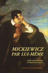 Maria Delaperrière - Mickiewicz par lui-même.