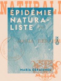 Maria Deraismes - Épidémie naturaliste.