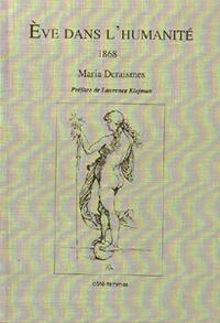 Maria Deraismes - Eve dans l'humanité, 1868.