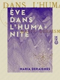 Maria Deraismes - Ève dans l'humanité.