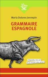Maria Dolores Jennepin - Grammaire espagnole.