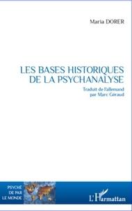 Maria Dorer - Les bases historiques de la psychanalyse.