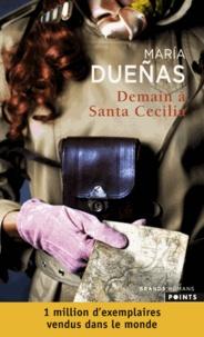 María Dueñas - Demain à Santa Cecilia.