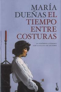 María Dueñas - El tiempo entre costuras.