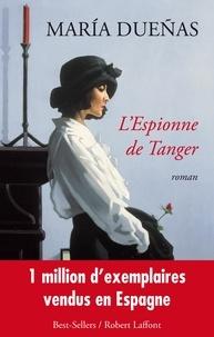 María Dueñas - L'espionne de Tanger.