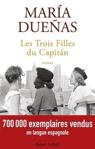 María Dueñas - Les trois filles du Capitan.