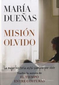 María Dueñas - Mision Olvido.