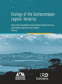 Maria Elena Castellanos-Páez et Alfonso Esquivel Herrera - Ecology of the Sontecomapan Lagoon, Veracruz.