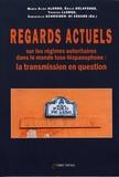 Maria Elisa Alonso et Emilie Delafosse - Regards actuels sur les régimes autoritaires dans le monde luso-hispanophone : la transmission en question.