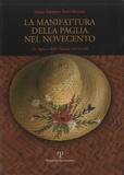 Maria Emirena Tozzi Bellini - La manifattura della paglia nel novecento.