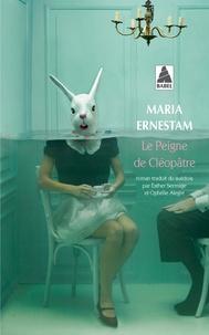 Maria Ernestam - Le peigne de Cléopâtre.