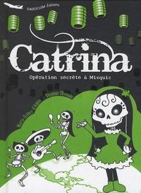 Catrina : opération secrète à Mixquic.pdf