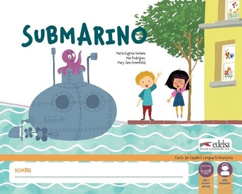 María Eugenia Santana et Mar Rodríguez - Submarino - Libro del alumno (livre de l'élève).