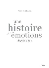 Maria Felix-Frazao et Nathalie Courtois - Potel et Chabot - Une histoire d'émotions depuis 1820.