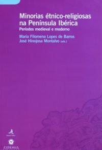Maria Filomena Lopes de Barros et José Hinojosa Montalvo - Minorias étnico-religiosas na Península Ibérica - Período Medieval e Moderno.