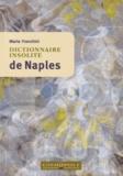Maria Franchini - Dictionnaire insolite de Naples.