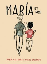 María Gallardo et Miguel Gallardo - Maria et moi.