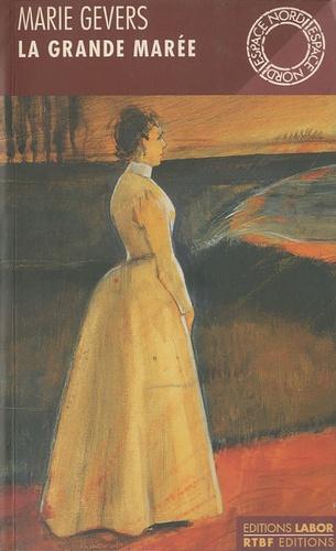 Maria Gevers - La grande marée.