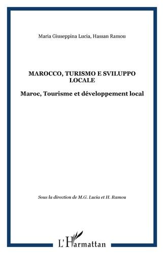 Maria Giuseppina Lucia et Hassan Ramou - Marocco : turismo e sviluppo locale - Maroc : Tourisme et développement local.