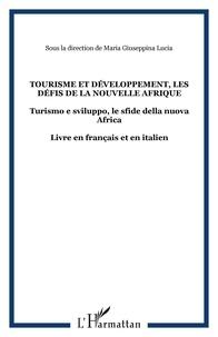 Maria Giuseppina Lucia - Tourisme et développement - Les défis de la nouvelle Afrique.