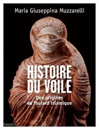 Livres à télécharger pour ipad Histoire du voile  - Des origines au foulard islamique iBook 9782227490697 par Maria Giuseppina Muzzarelli