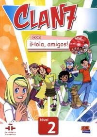 Maria Gomez - Clan 7 con ¡Hola, amigos! - Libro del alumno, nivel 2. 1 Cédérom