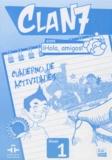 Maria Gomez et Manuela Miguez - Clan 7 con iHola, amigos ! nivel 1 - Cuaderno de actividades.