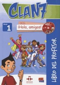 Goodtastepolice.fr Clan 7 con iHola, amigos! nivel 1 - Libro del professor Image