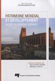 Maria Gravari-Barbas et Sébastien Jacquot - Patrimoine mondial et développement - Au défi du tourisme durable.