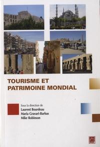 Maria Gravari-Barbas et Laurent Bourdeau - Tourisme et patrimoine mondial.