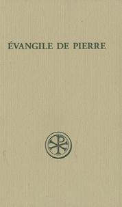 Evangile de Pierre - introduction, texte critique, traduction, commentaire et index.pdf