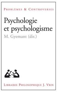 Maria Gyemant - Psychologie et psychologisme.