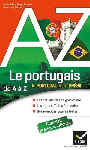 Le portugais du Portugal et du Brésil de A à Z. Grammaire, conjugaison et difficultés