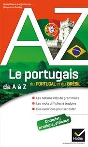 Maria Helena Araujo Carreira et Maryvonne Boudoy - Le portugais du Portugal et du Brésil de A à Z.