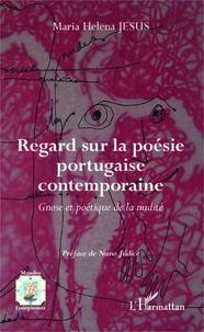 Maria Helena Jesus - Regard sur la poésie portugaise contemporaine - Gnose et poétique de la nudité.