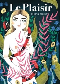 Maria Hesse - Le plaisir.