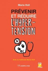 Maria Holl - Prévenir et réduire l'hypertension. 1 CD audio