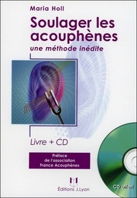 Maria Holl - Soulager les acouphènes. 1 CD audio