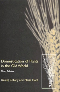 Domestication of Plants in the Old World. The origin and spread of cultivated plants in West Asia, Europe and the Nile Valley, Third Edition.pdf